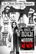 Murder Me Now ebook by Annette Meyers