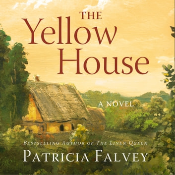 The Yellow House - A Novel audiobook by Patricia Falvey