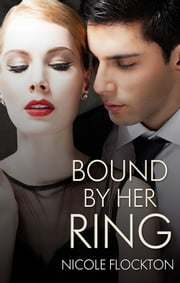 Bound By Her Ring ebook by Nicole Flockton