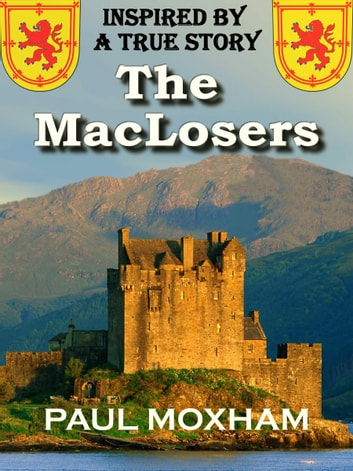 The MacLosers ebook by Paul Moxham