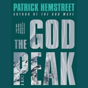 The God Peak - A Novel audiobook by Patrick Hemstreet