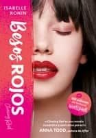 Besos rojos (Chasing Red 2) ebook by Isabelle Ronin