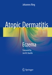 Atopic Dermatitis - Eczema ebook by Johannes Ring