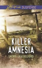 Killer Amnesia ebook by Sherri Shackelford