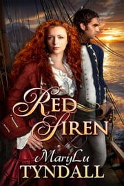 The Red Siren - Charles Towne Belles, #1 ebook by MaryLu Tyndall