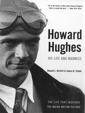howard hughes his life and madness donald l barlett