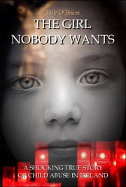 The Girl Nobody Wants ebook by Lily O'Brien