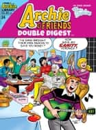 Archie & Friends Double Digest #24 ebook by Various