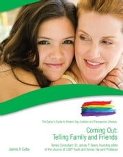 Coming Out: Telling Family and Friends ebook by Jaime Seba