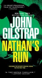 Nathan's Run ebook by John Gilstrap