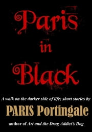 Paris in Black ebook by Paris Portingale