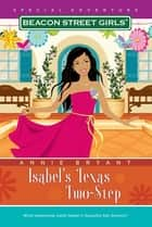 Isabel's Texas Two-Step ebook by Annie Bryant