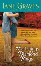 Heartstrings and Diamond Rings ebook by Jane Graves