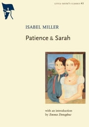 Patience & Sarah ebook by Isabel Miller,Emma Donoghue