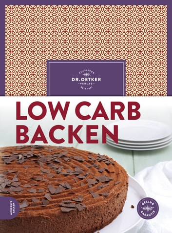 Low Carb Backen ebook by Dr. Oetker