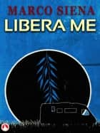 Libera Me ebook by