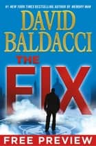 The Fix - EXTENDED FREE PREVIEW (first 10 chapters) ebook by David Baldacci