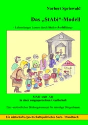 Das Stabi-Modell - Lebenslanges Lernen durch Stufenausbildung ebook by Kobo.Web.Store.Products.Fields.ContributorFieldViewModel