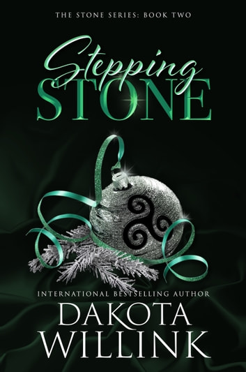 Stepping Stone ebook by Dakota Willink
