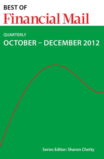 Best of Financial Mail (Quarterly) - October - December 2012 ebook by Financial Mail