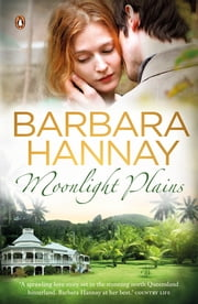 Moonlight Plains ebook by Barbara Hannay