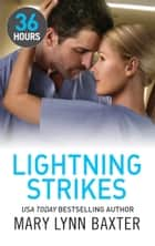 Lightning Strikes ekitaplar by Mary Lynn Baxter