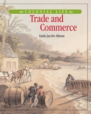 Trade and Commerce ebook by Linda Jacobs Altman