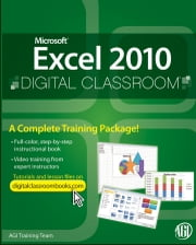 Microsoft Excel 2010 Digital Classroom ebook by Training Team