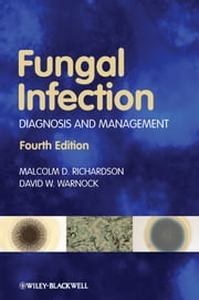 Fungal Infection - Diagnosis and Management ebook by Malcolm D. Richardson,David W. Warnock