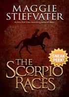 The Scorpio Races (Sneak Peek) ebook by Maggie Stiefvater
