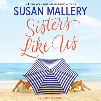 Sisters Like Us audiobook by Susan Mallery