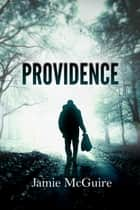 Providence ebook by Jamie McGuire