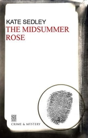 The Midsummer Rose ebook by Kate Sedley