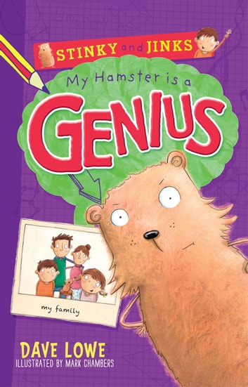 Stinky & Jinks: My Hamster is a Genius ebook by Dave Lowe