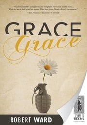 Grace ebook by Robert Ward