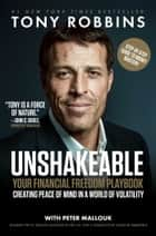 Unshakeable - Your Financial Freedom Playbook電子書籍 Tony Robbins
