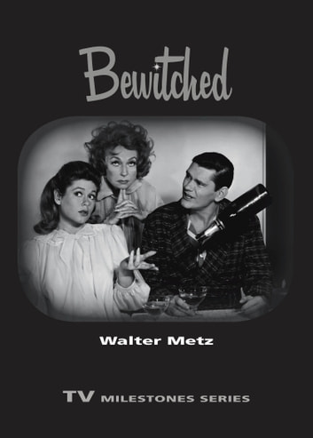 Bewitched ebook by Walter Metz
