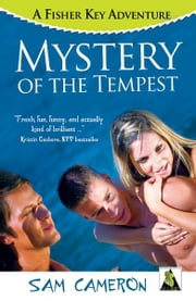 Mystery of the Tempest: A Fisher Key Adventure ebook by Sam Cameron