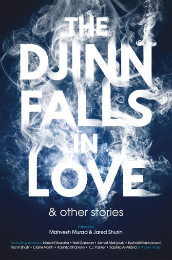 The Djinn Falls in Love and Other Stories ebook by Neil Gaiman