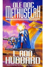Ole Doc Methuselah ebook by L. Ron Hubbard