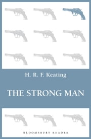 The Strong Man ebook by H. R. F. Keating