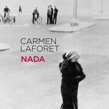 Nada audiobook by Carmen Laforet