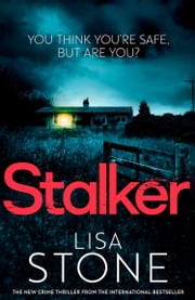 Stalker ebook by Lisa Stone
