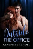 Outside the Office ebook by Genevieve Scholl