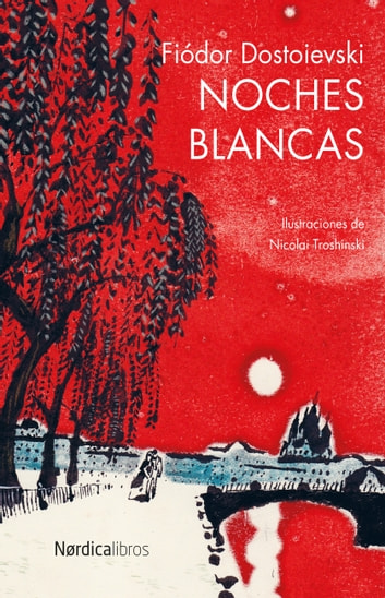Noches Blancas ebook by Fiódor Dostoievski