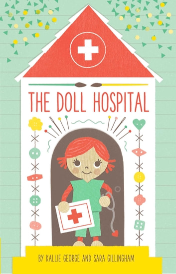 The Doll Hospital ebook by Kallie George