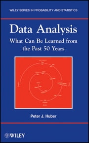 Data Analysis - What Can Be Learned From the Past 50 Years ebook by Peter J. Huber