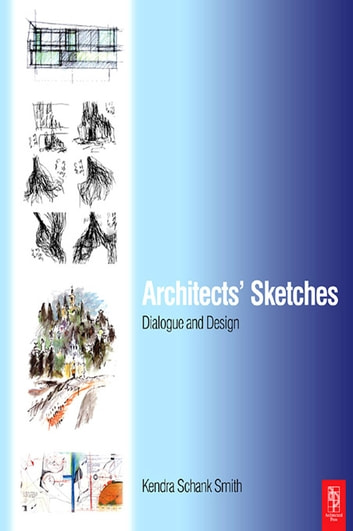 Architects Sketches ebook by Kendra Schank Smith