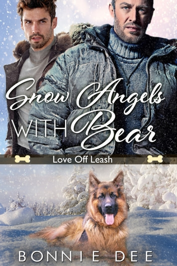 Snow Angels with Bear ebook by Bonnie Dee