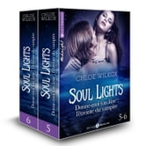 Soul Lights (Vol. 5-6) - Donne-moi ton âme : l'étreinte du vampire ebook by Chloe Wilkox